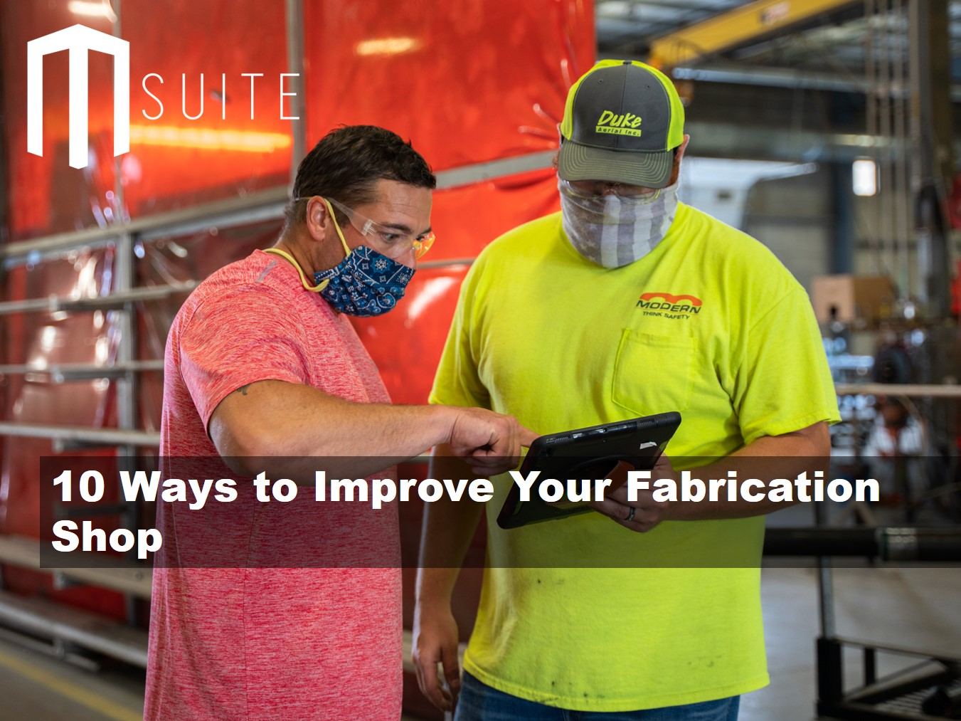 10 Ways to Improve Your Fabrication Shop