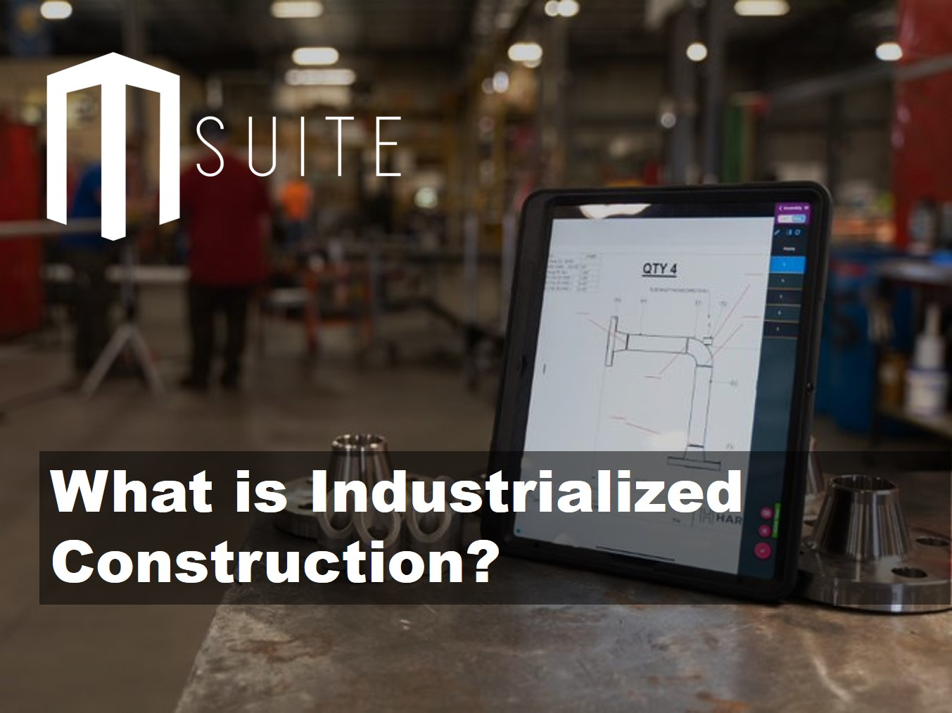 What is Industrialized Construction?